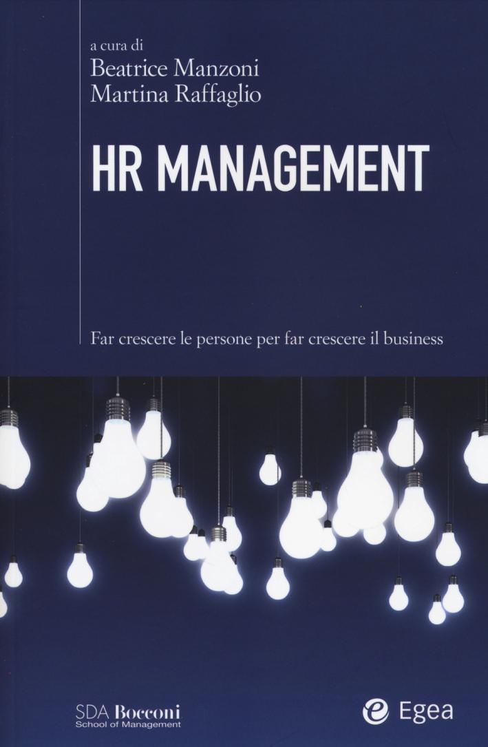 HR management. Far crescere le persone per far crescere il business.