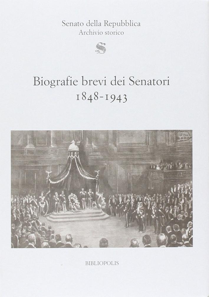 Biografie brevi dei senatori 1848-1943