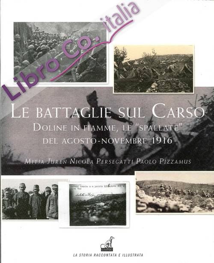 Le battaglie del Carso. Doline in fiamme, le