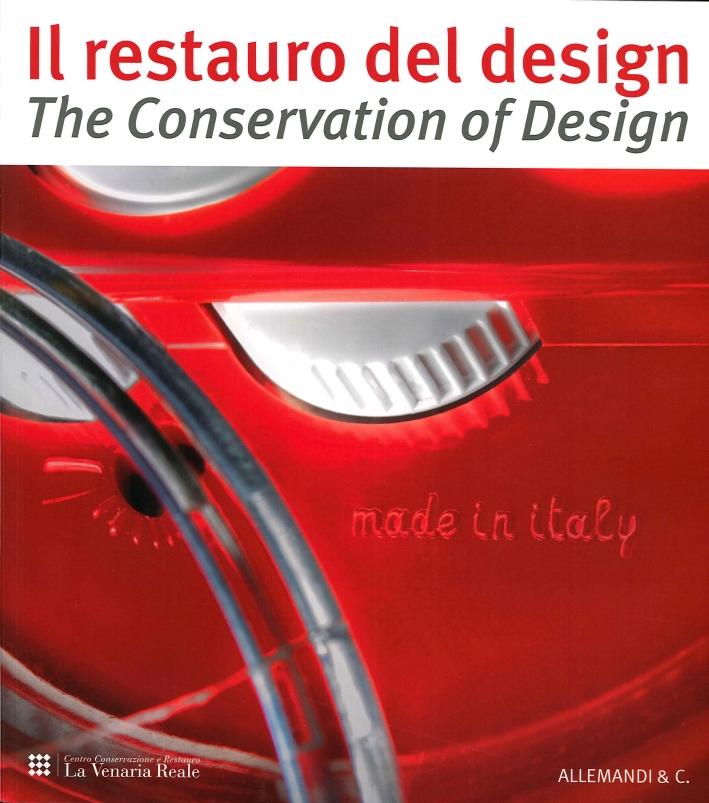 Restauro del Designthe Conservation of Design. Riflessioni ed Esperienze dal Progetto di Studio e Conservazione sulla Collezione Storica del Premio Compasso d'Oro...