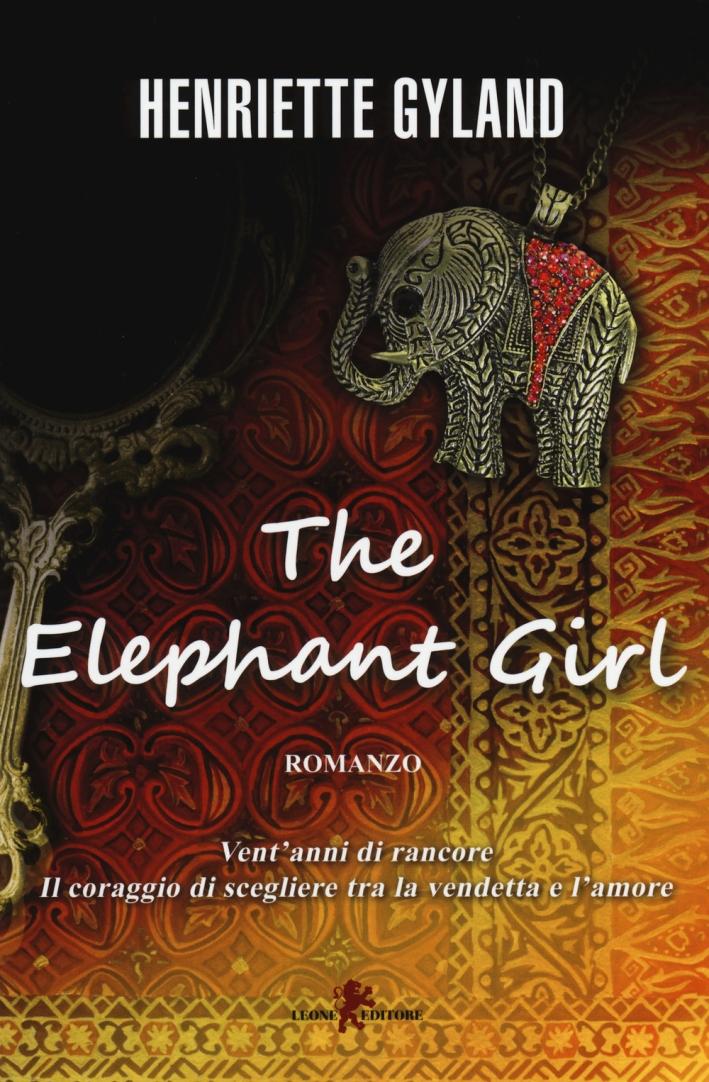 The elephant girl. Ediz. italiana.
