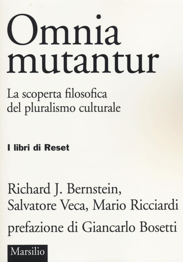 Omnia mutantur. La scoperta filosofica del pluralismo culturale.