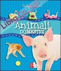 Animali domestici. Ediz. illustrata