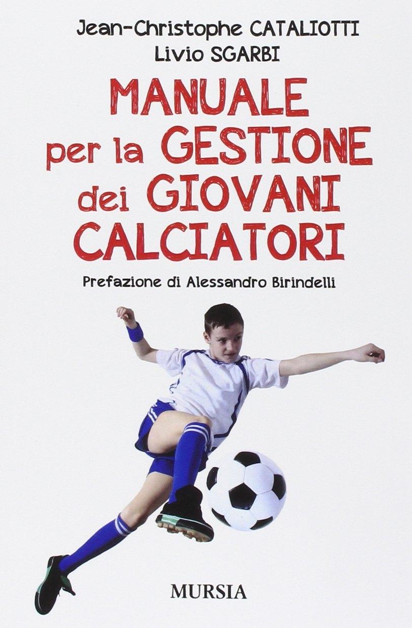 Manuale per la gestione dei giovani calciatori.