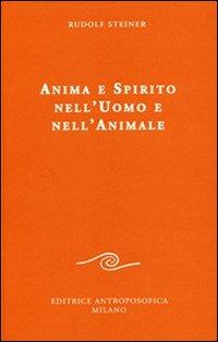 Anima e spirito nell'uomo e nell'animale.