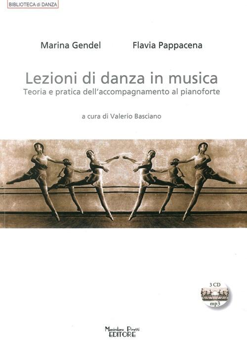 Lezioni di danza in musica. Teoria e pratica dell'accompagnamento al pianoforte. Con CD Audio.