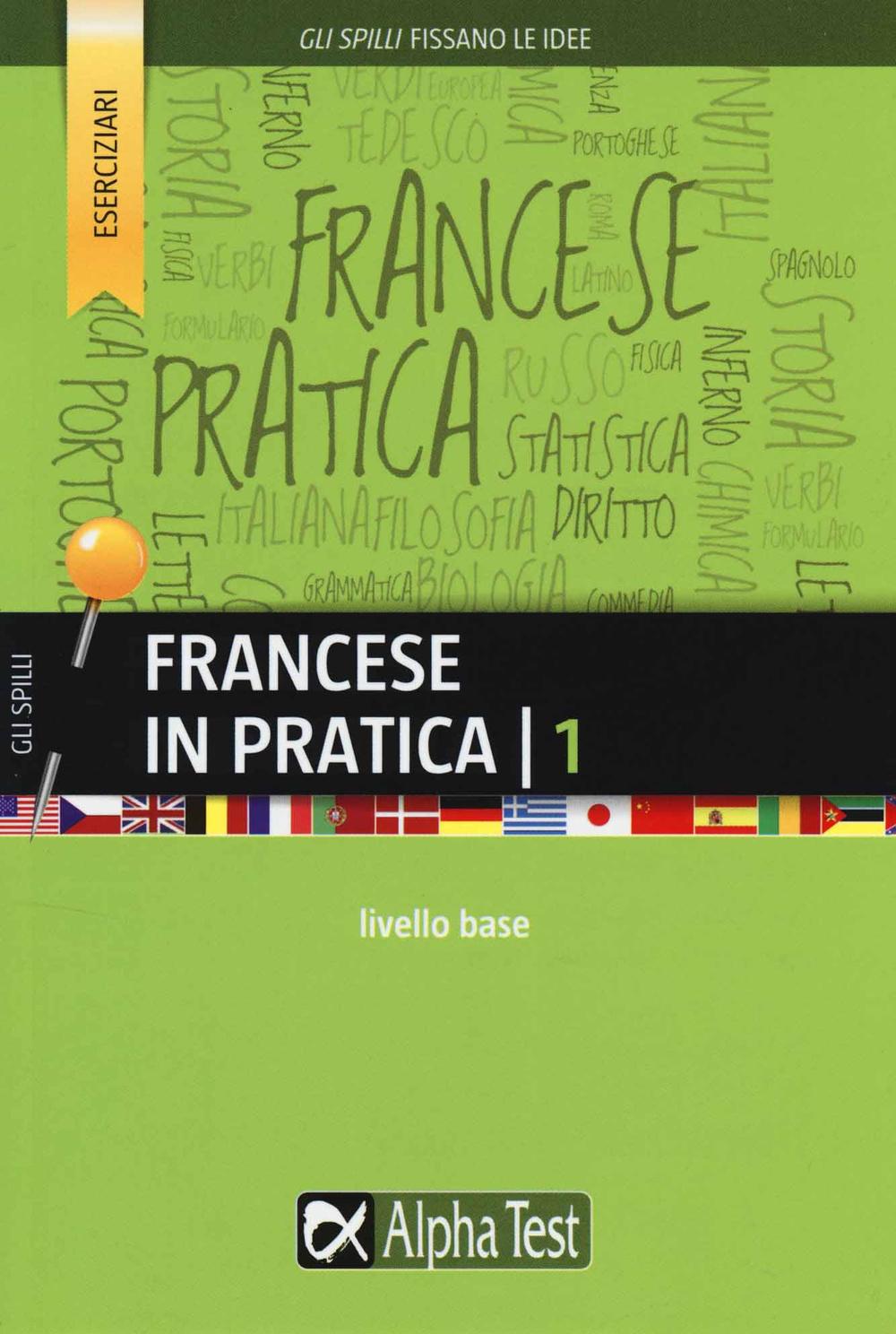 Francese in pratica. Vol. 1