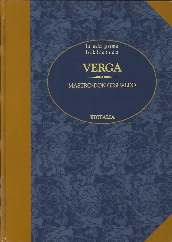 Mastro-Don Gesualdo. La Vita. (Prima Edizione).