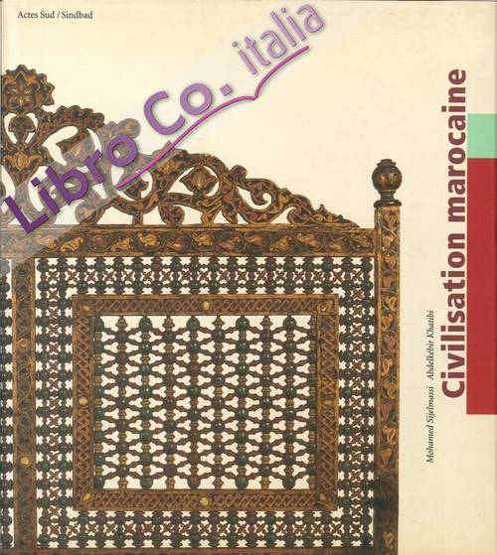 Civilisation Marocaine. Arts Et Cultures