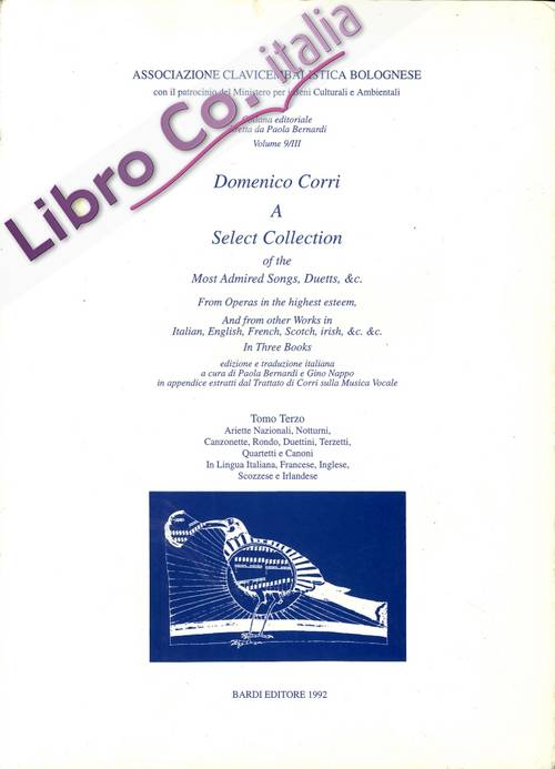 Domenico Corri a Select Collection of the Most Admired Song, Duett,&c.