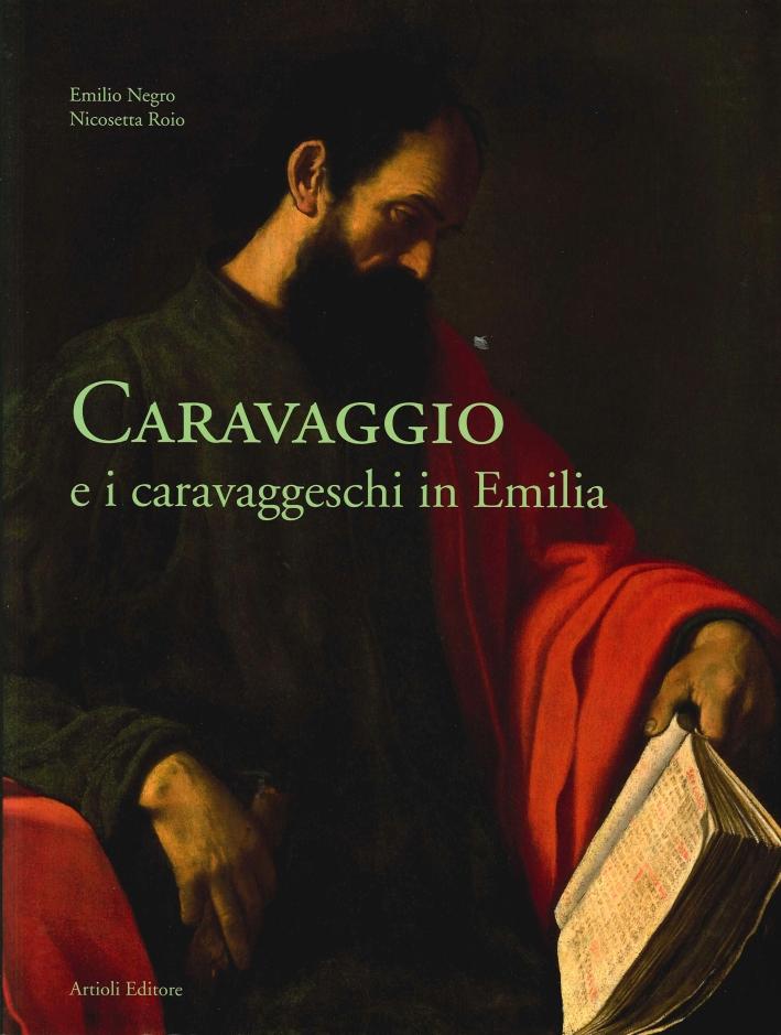Caravaggio e i Caravaggeschi in Emilia