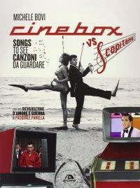 Cinebox vs Scopitone. Songs to see canzoni da guardare . Ediz. italiana e inglese