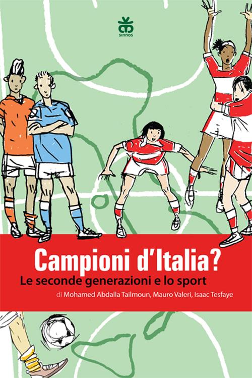 Campioni d'Italia? Le seconde generazioni e lo sport