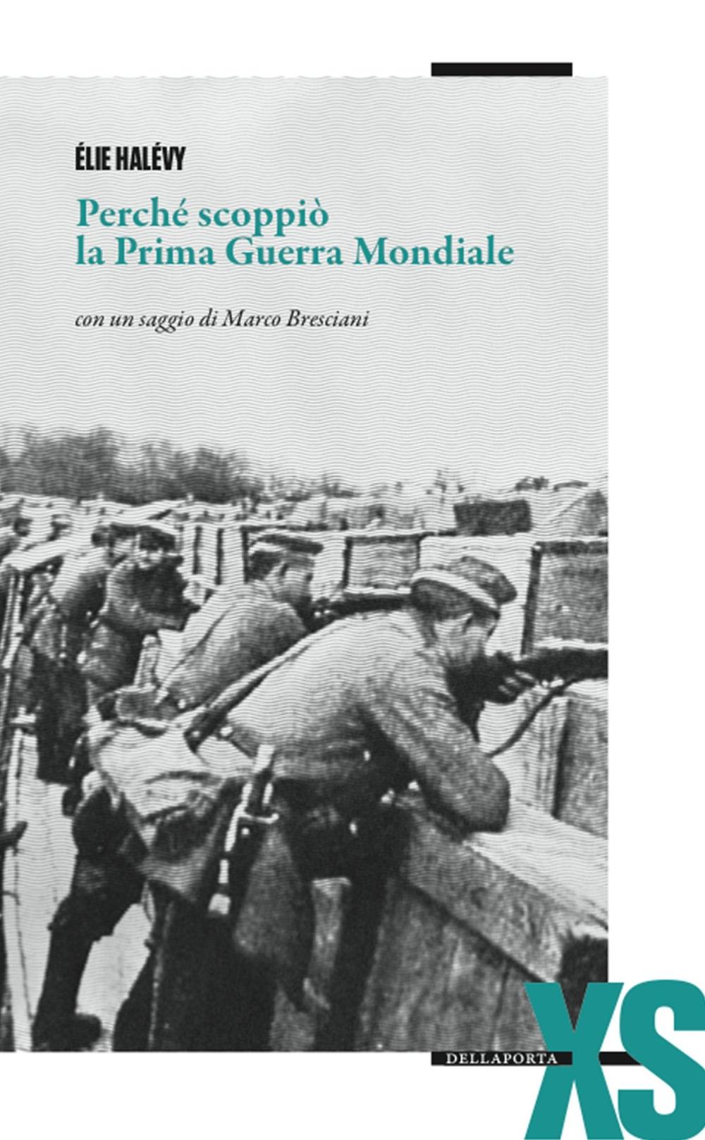 Perché scoppiò la prima guerra mondiale