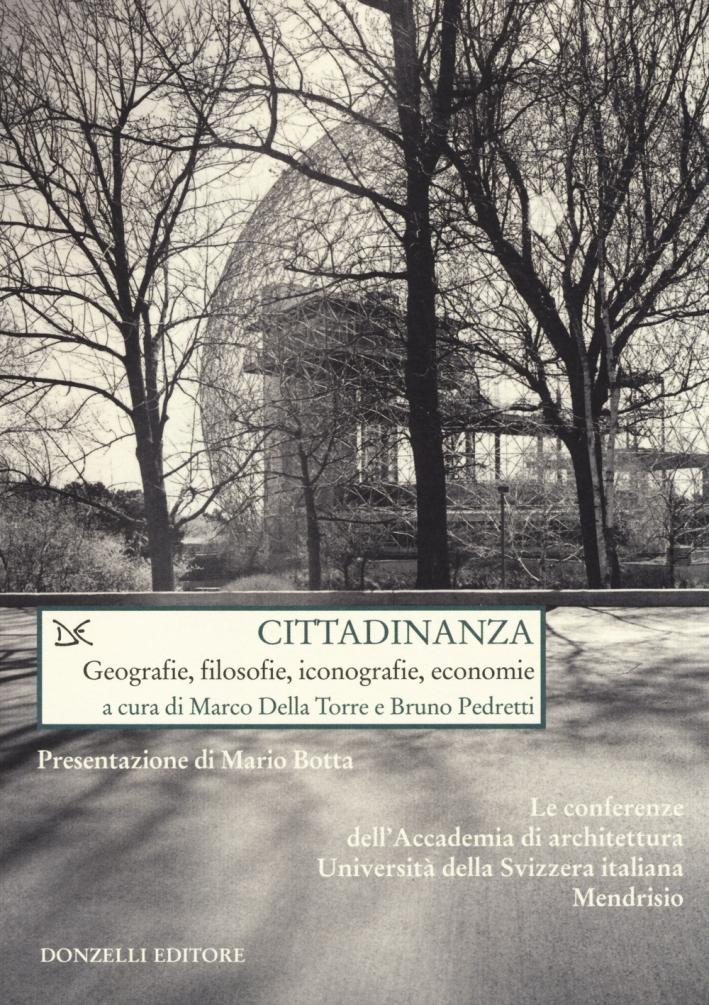 Cittadinanza. Geografie, filosofie, iconografie, economie