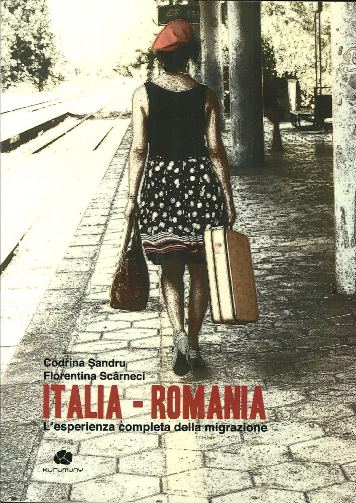 Italia-Romania. L'esperienza completa della migrazione