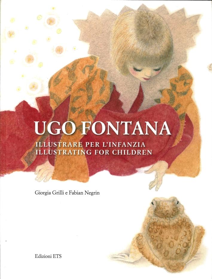 Ugo Fontana. Illustrare per l'Infanzia
