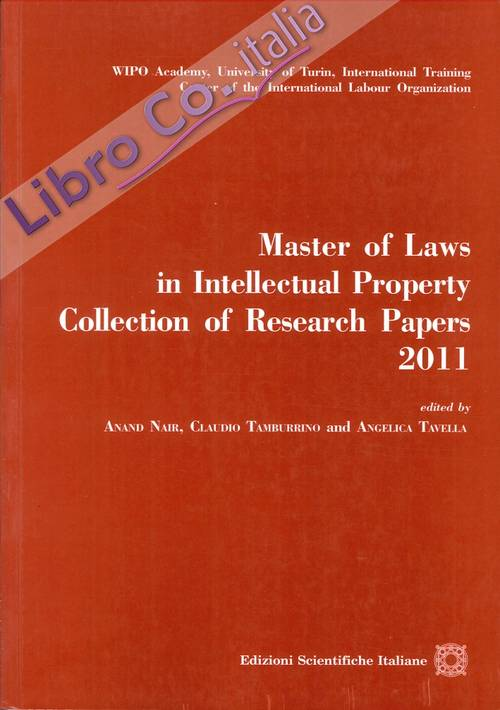 Master of laws in intellectual property collection of research paper 2011