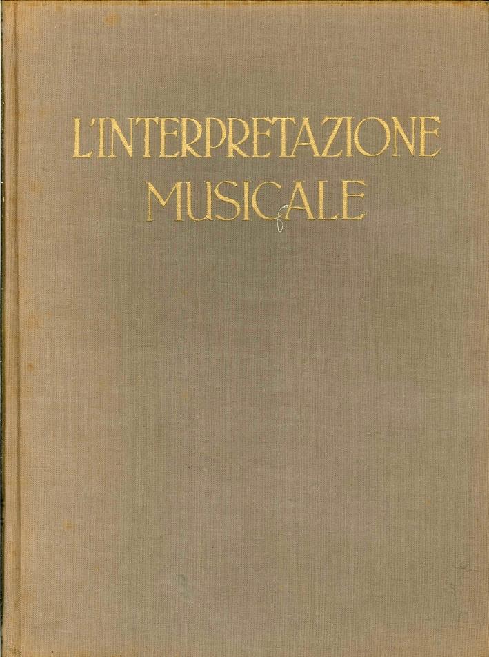 L'Interpretazione Musicale e gli Interpreti