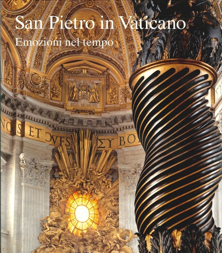 San Pietro in Vaticano. Emozioni nel Tempo
