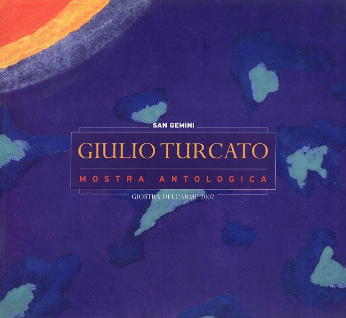 Giulio Turcato. Mostra Antologica
