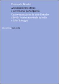 Associazionismo Etnico e Governance Partecipativa. Una Comparazione fra Casi di Studio a Livello Locale e Nazionale in Italia e Gran Bretagna