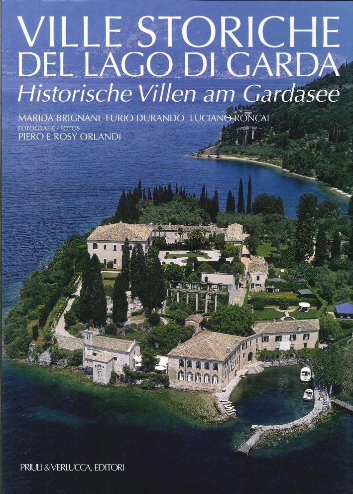Ville Storiche del Lago di Garda. Historische Villen Am Gardasee