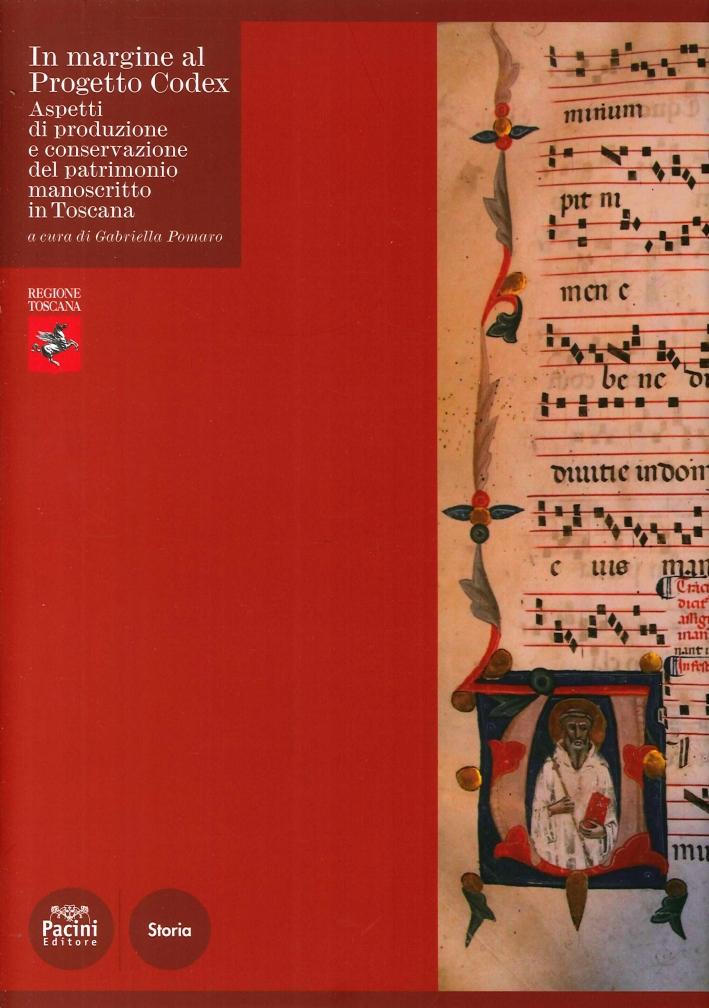 In margine al Progetto Codex. Aspetti di produzione e conservazione del patrimonio manoscritto in Toscana