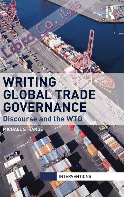 Writing Global Trade Governance