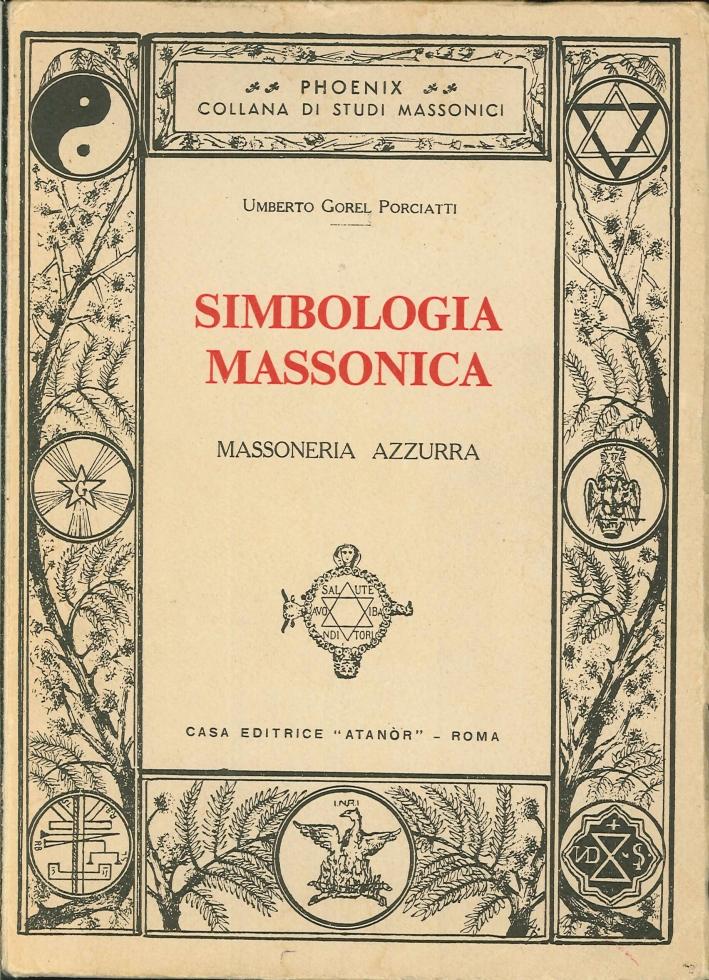 Simbologia Massonica. Massoniera Azzurra.