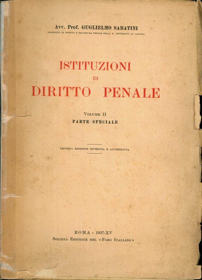 Istituzioni di Diritto Penale. Volume II. Parte Speciale.