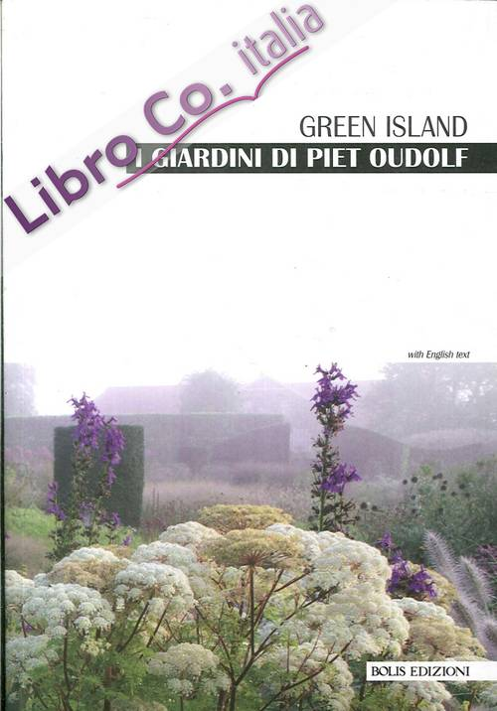 I giardini di Piet Oudolf. Green Island.