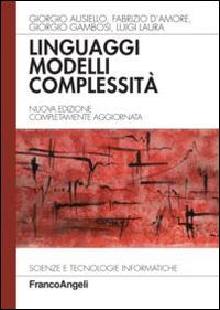 Linguaggi, modelli, complessità.