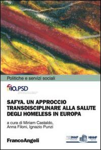 SAFYA. Un approccio transdisciplinare alla salute degli homeless in Europa.