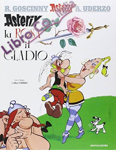 Asterix, la rosa e il gladio