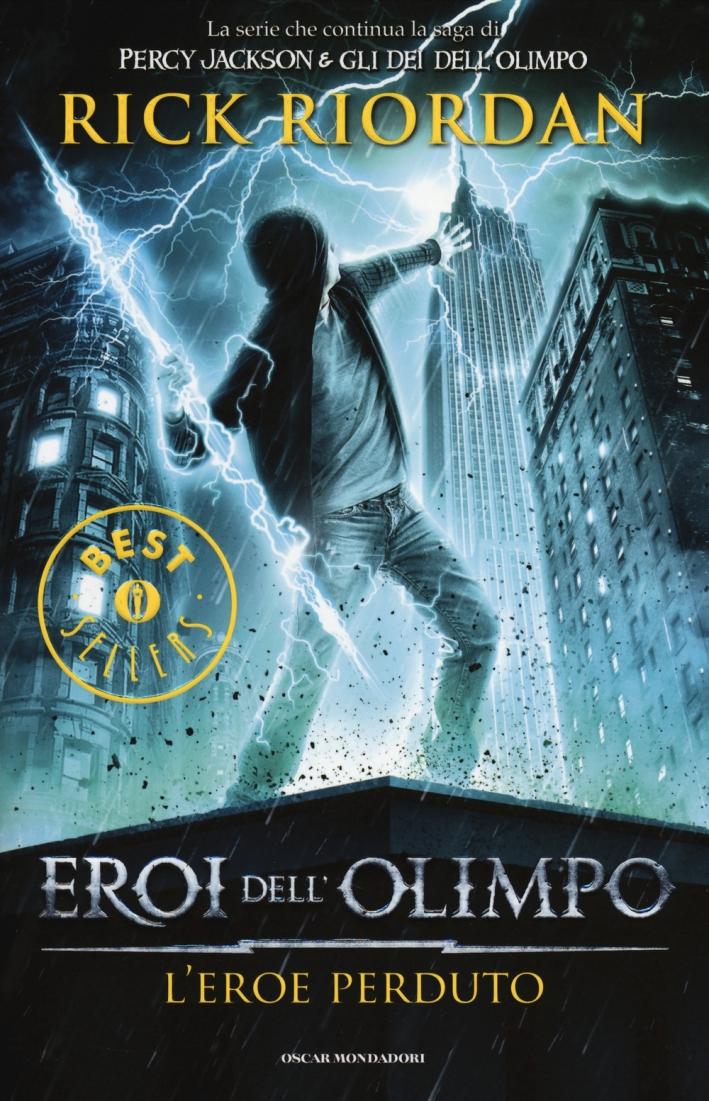 L'eroe perduto. Eroi dell'Olimpo. Vol. 1