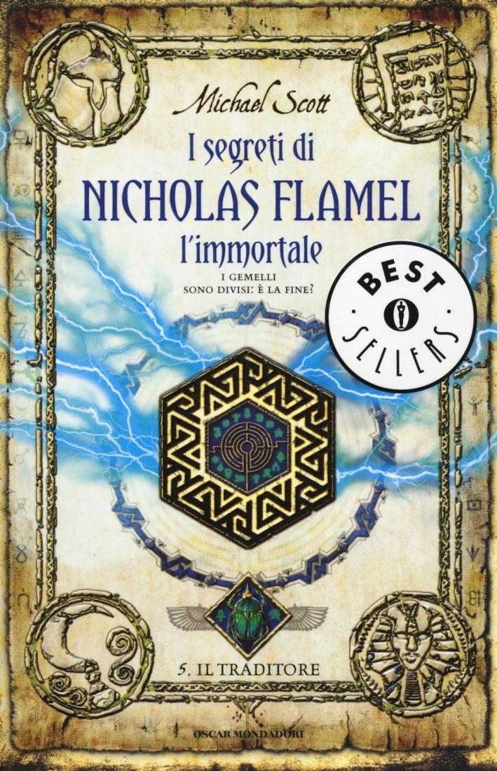 Il traditore. I segreti di Nicholas Flamel, l'immortale. Vol. 5