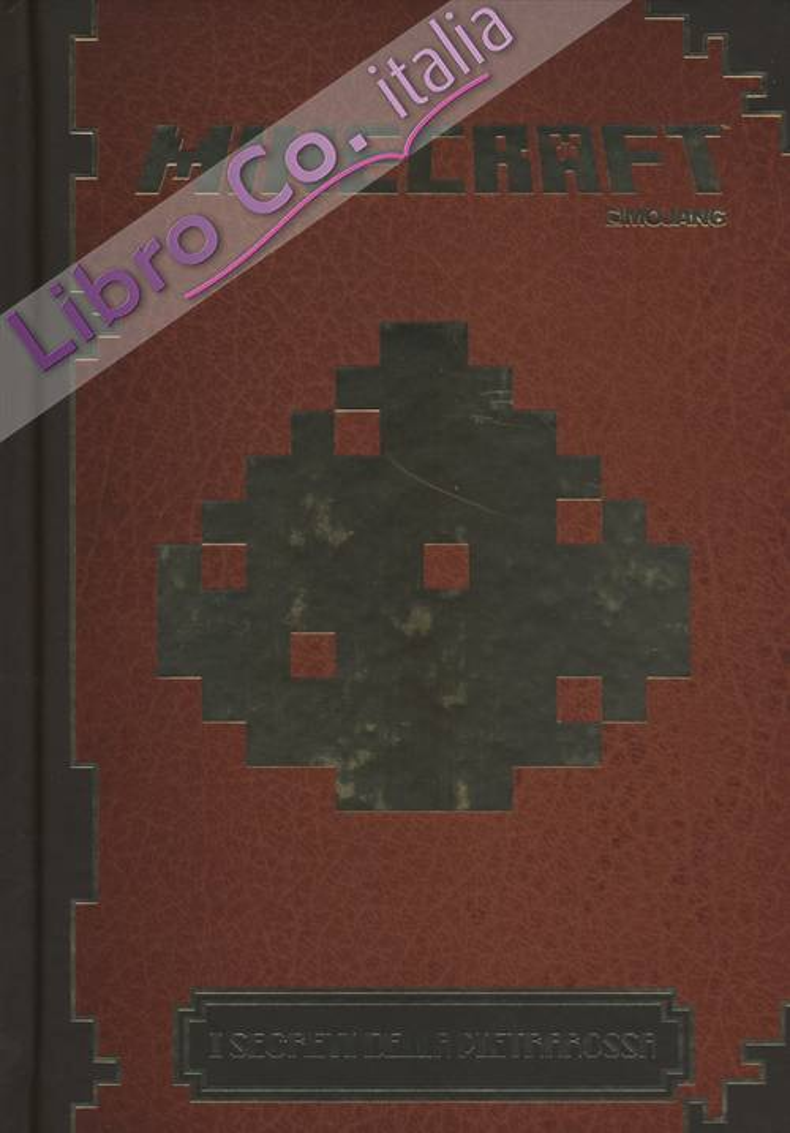 Minecraft Mojang. I segreti della pietrarossa