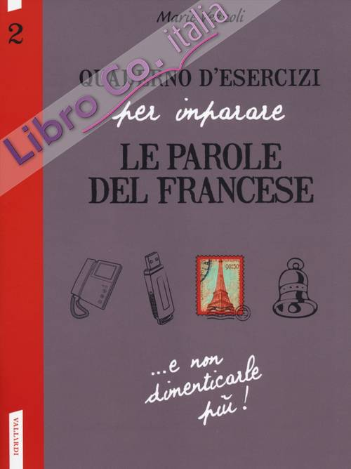 Quaderno d'esercizi per imparare le parole del francese. Vol. 2