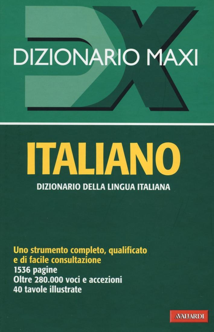 Dizionario maxi. Italiano