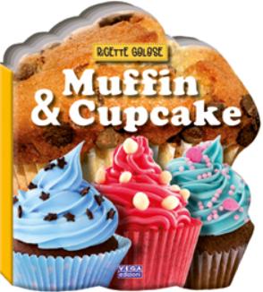 Muffin & cupcake. Ricette golose.