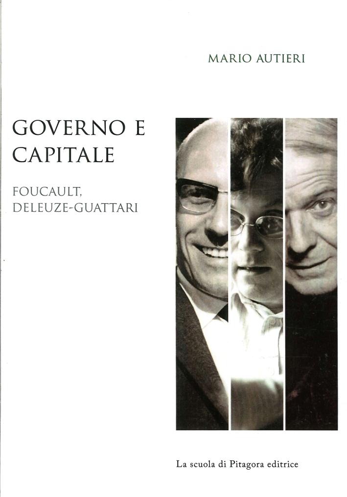 Governo e capitale. Foucault, Deluze-Guattari