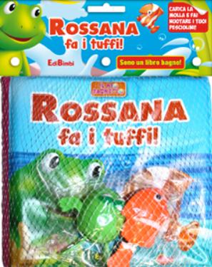 Rossana Fa i Tuffi! il Mio Bagnetto