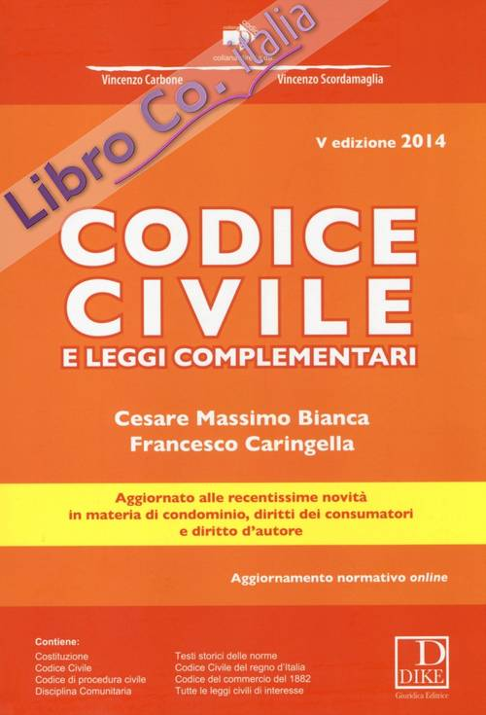Codice civile e leggi complementari. Con aggiornamento online.