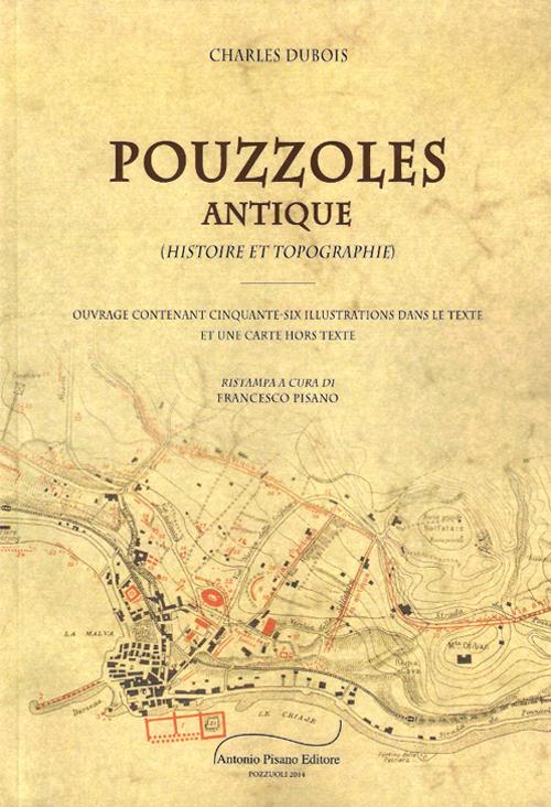 Pouzzoles Antique. Histoire e topographie.