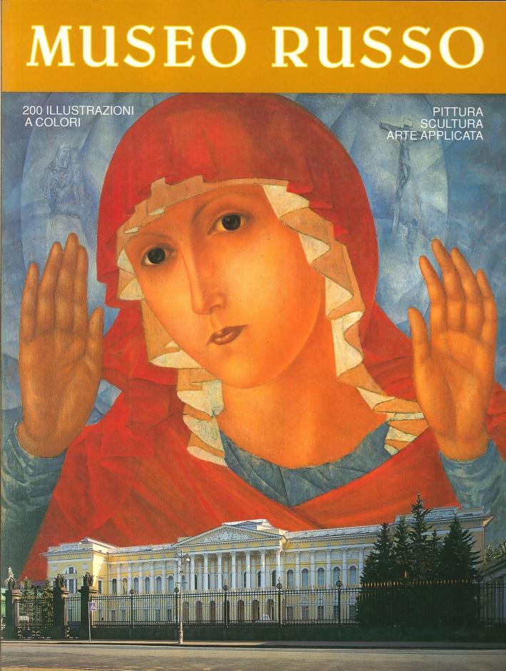 Museo Russo. Pittura, Scultura, Arte Applicata. Album-Guida.