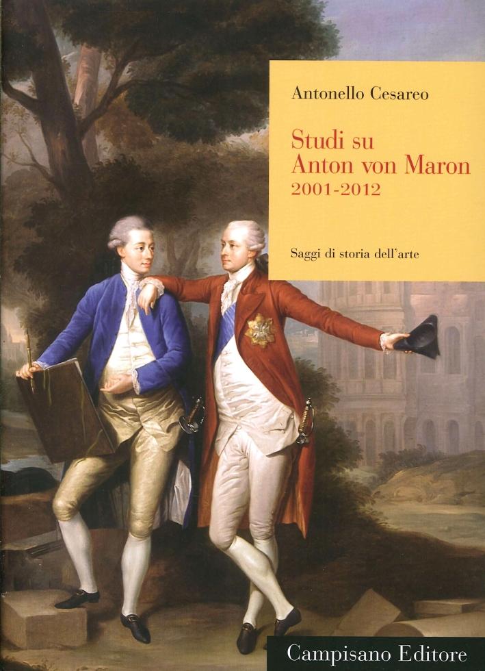 Studi Su Anton Von Maron 2001-2012.