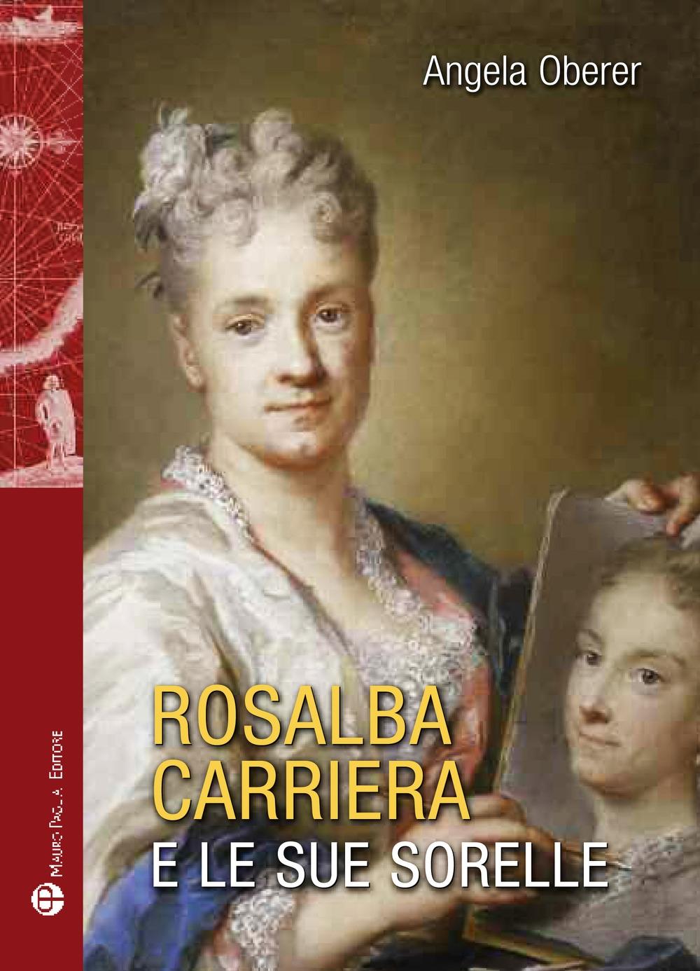 Rosalba Carriere e le sue sorelle.