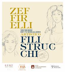 Zeffirelli Filistrucchi. Memorie di un sodalizio artistico.