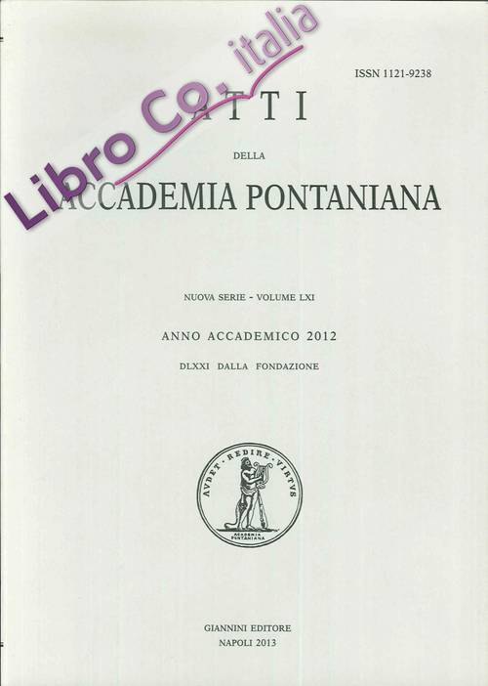 Atti dell'Accademia Pontaniana. Vol. LXI. 2012